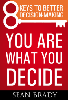 "Review of ""Eight Keys to Better Decision-making"""